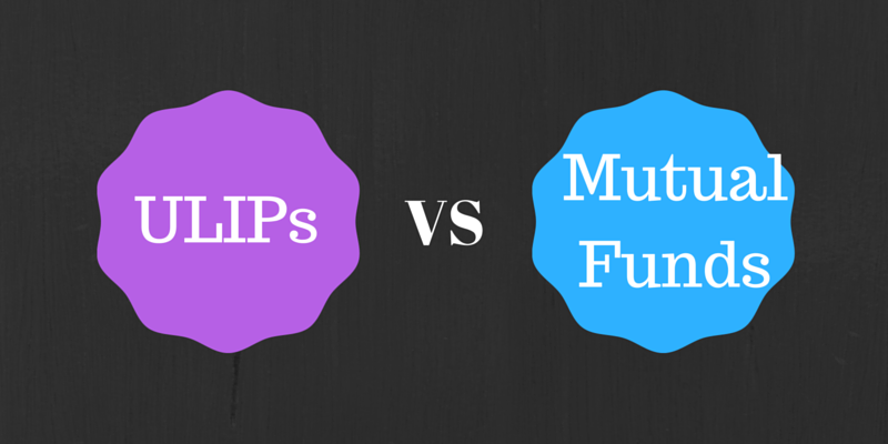 Mutual Funds Vs ULIP