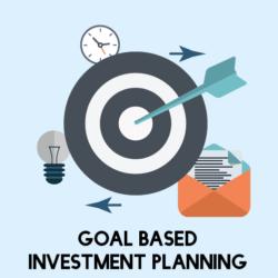Goal Based Investment Planning